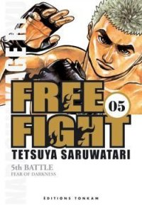 Free Fight - New Tough T.5