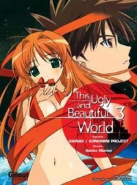 The Ugly and Beautiful World T.3