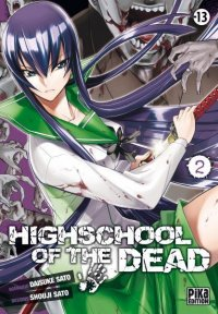 High School of the Dead T.2