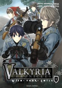 Valkyria chronicles - Wish your smile T.1