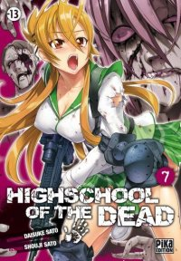 High School of the Dead T.7