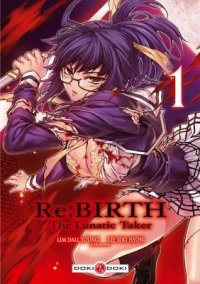 Re:birth - The Lunatic Taker T.1