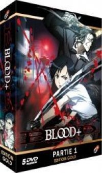 Blood+ Vol.1 - édition gold