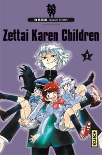 Zettai Karen Children T.3
