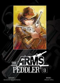 The Arms Peddler T.3