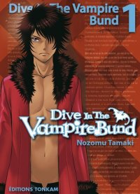 Dive in the vampire bund T.1