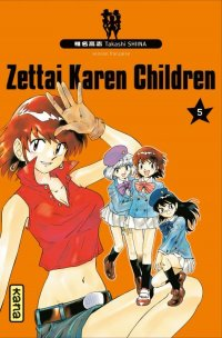 Zettai Karen Children T.5