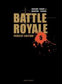 Battle Royale T.5 - perfect édition