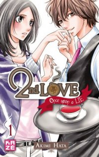 2nd Love - Once upon a lie T.1