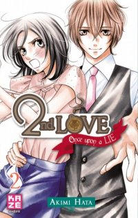 2nd Love - Once upon a lie T.2