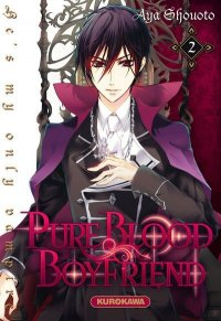 Pure blood boyfriend - He's my only vampire T.2