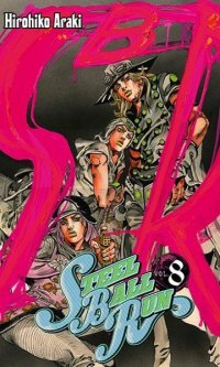 Jojo's bizarre adventure - Steel Ball Run T.8