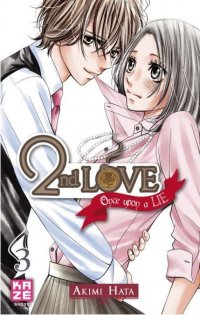 2nd Love - Once upon a lie T.3