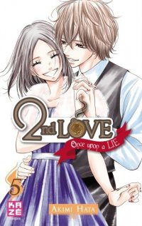 2nd Love - Once upon a lie T.5