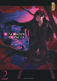 Dusk maiden of amnesia T.2