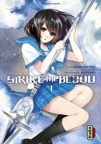 Strike the Blood T.1