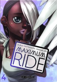 Maximum ride T.4