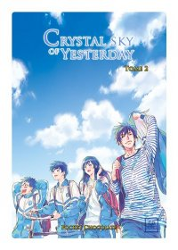 Crystal sky of yesterday T.2