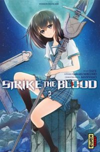 Strike the Blood T.2
