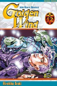 Jojo's Bizarre Adventure - Golden wind T.12