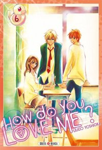 How do you love me ? T.6