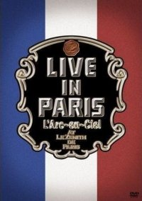 L'Arc-en-Ciel - Live in Paris