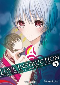 Love instruction - how to become a seductor T.5