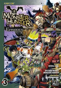 Monster hunter episodes T.3