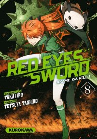 Red eyes sword - akame ga kill ! T.8