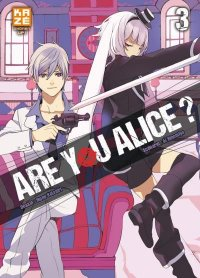 Are you Alice ? T.3