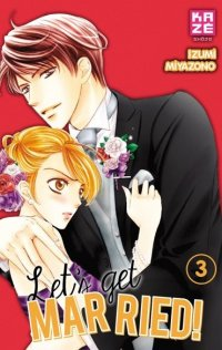 Let's get married ! T.3