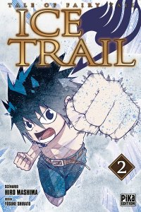 Tales of fairy tail - ice trail T.2