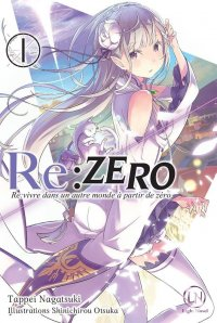 Re:zero - Re:life in a different world from zero - roman T.1