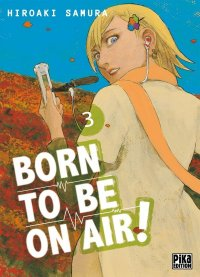 Born to be on air ! T.3