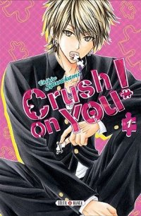 Crush on you T.1
