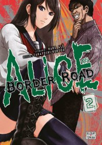Alice on border road T.2