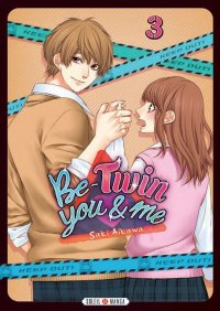Be-twin you & me T.3