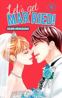 Let's get married ! T.9