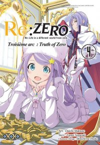 Re:zero - Re:life in a different world from zero - 3ème arc T.4