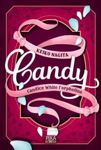 Candy - Candice White l'orpheline T.1