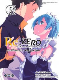 Re:zero - Re:life in a different world from zero - 3ème arc T.5