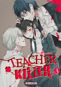 Teacher killer T.3