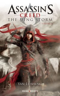 Assassin's creed - The ming storm T.1