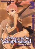 Dance in the vampire bund T.3