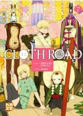 Cloth Road T.7