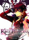 Kiss of Rose Princess T.5
