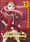 Dance in the vampire bund T.13