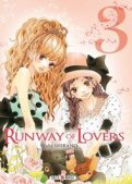 Runway of lovers T.3