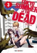 Tokyo summer of the dead T.3