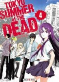 Tokyo summer of the dead T.4